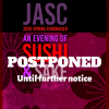 "An event flier in purple tones with purple and red text, with white bold text overlaid on the flier. The white text says ""Postponed Until further notice"" and the original underlying text says ""JASC 2020 Spring Fundraiser/An EVENING OF SUSHI & SAKE"" with cherry blossom designs in the background"