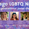 """Event promotion graphic with text that reads, """"Chicago LGBTQ Nikkei An intergenerational panel discussion/ Friday, October 15th 6-7:30p CDT on Zoom / Registration Required."""" There is one headshot of each of the five panelists, all of whom are Japanese (many multi-ethnic and/or multi-racial) and of different ages from each other. The panelists names listed are: Roy Wesley, Marlene Serikaku, Danielle Tanimura, Anne Watanabe, and Ty Yamamoto. The background is a photo of multi colored origami cranes, with an overlay of purple. There is a Japanese American Service Committee logo in the bottom right corner."""